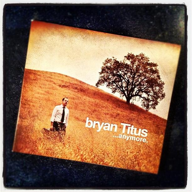 bryan Titus - anymore